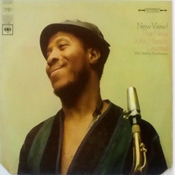 The New John Handy Quintet With Bobby Hutcherson ''New View!''