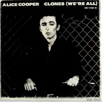Alice Cooper - ''Clones (We're All)''