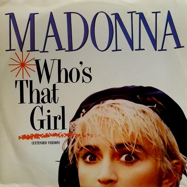 Madonna - ''Who's That Girl''