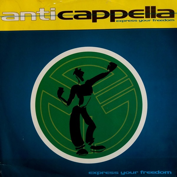 Anticappella - ''Express Your Freedom''