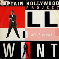 Captain Hollywood Project - ''All I Want''