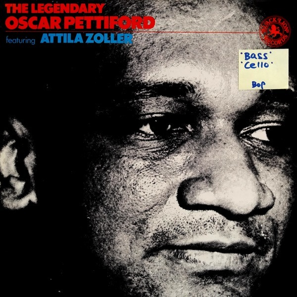 Oscar Pettiford Featuring Attila Zoller - ''The Legendary Oscar Pettiford''