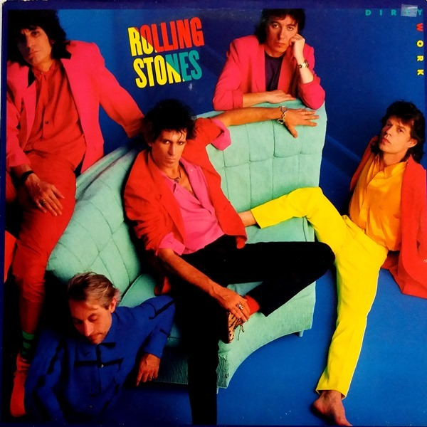 The Rolling Stones - ''Dirty Work''