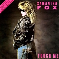 Samantha Fox - ''Touch Me''