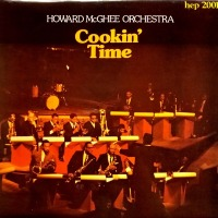 Howard McGhee And His Orchestra - ''Cooking Time''