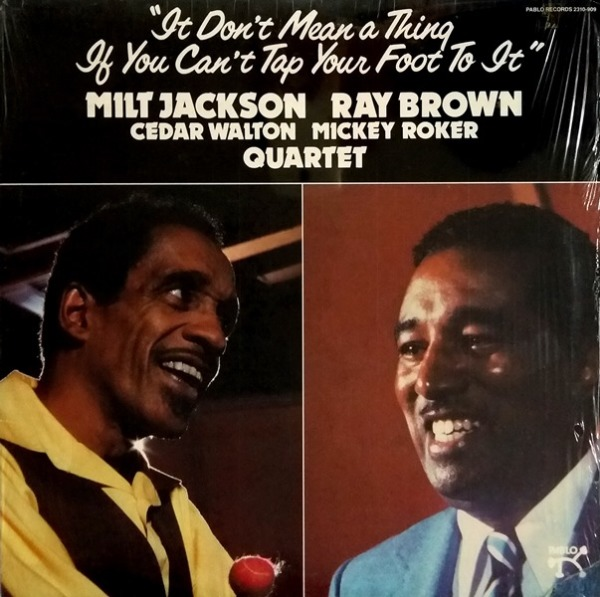 Milt Jackson & Ray Brown & Cedar Walton & Mickey Roker - ''It Don't Mean A Thing If You Can't Tap Your Foot To It''