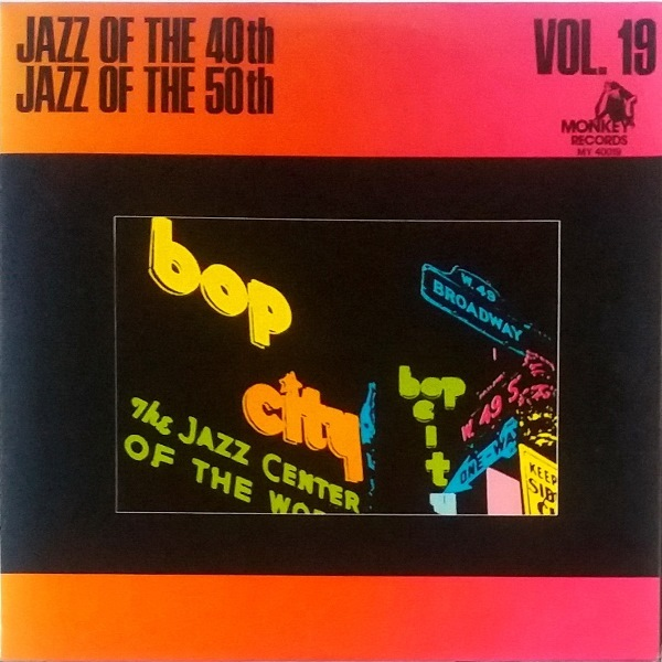 Jazz Of The 40th - Jazz Of The 50th / Volume 19