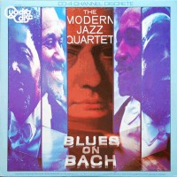 The Modern Jazz Quartet - ''Blues On Bach''