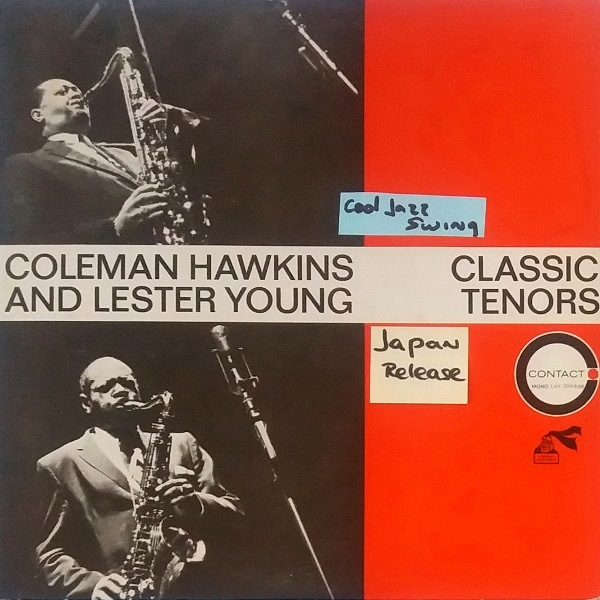 Coleman Hawkins And Lester Young - ''Classic Tenors''