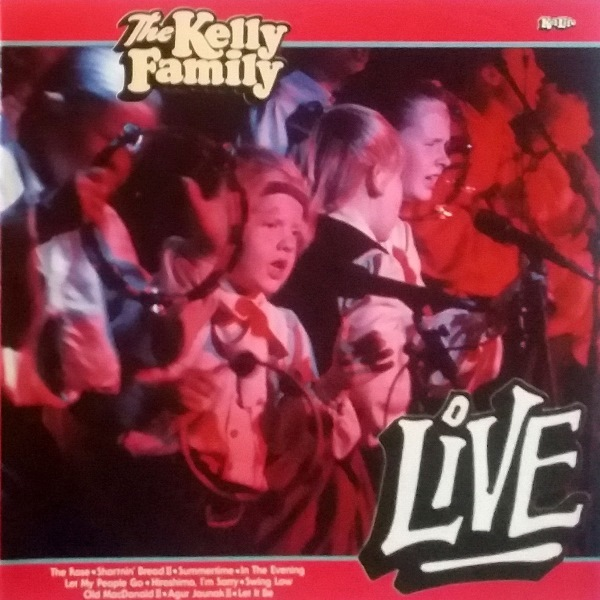 The Kelly Family - ''Live''