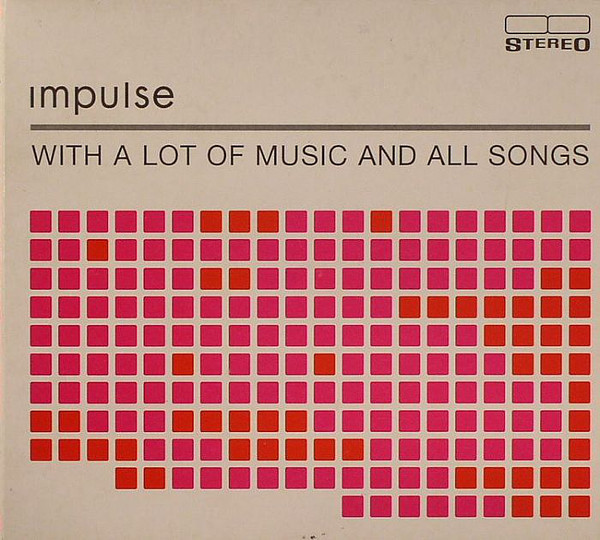 Impulse - ''With A Lot Of Music And All Songs''