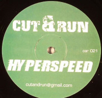 Cut & Run  - ''Hyperspeed''