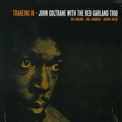 John Coltrane With The Red Garland Trio - ''Traneing In''