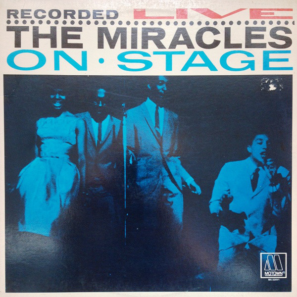 The Miracles - ''Recorded Live On Stage''