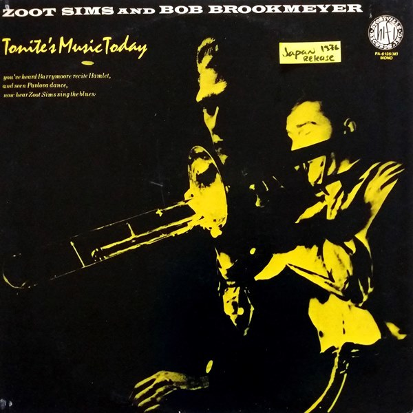 Zoot Sims And Bob Brookmeyer - ''Tonite's Music Today''
