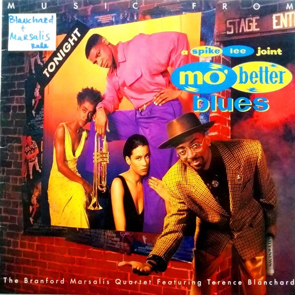Branford Marsalis Quartet Featuring Terence Blanchard - ''Music From Mo' Better Blues''