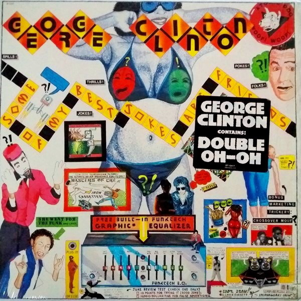 George Clinton - ''Some Of My Best Jokes Are Friends''
