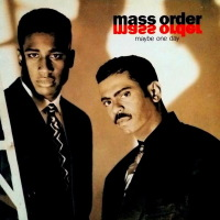 Mass Order - ''Maybe One Day''