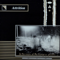 Attrition - ''In The Realm Of The Hungry Ghosts''