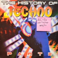 Various - ''The History Of Techno Part 2''