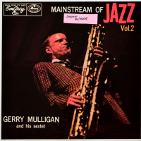 Gerry Mulligan And His Sextet - ''Mainstream Of Jazz Vol. 2''