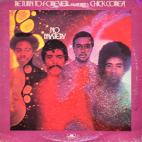 Return To Forever Featuring Chick Corea - ''No Mystery''