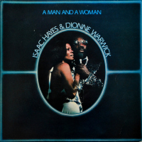 Isaac Hayes & Dionne Warwick - ''A Man And A Woman''