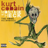 Kurt Cobain - ''Montage Of Heck: The Home Recordings''