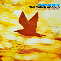 Charlie Byrd - ''The Touch Of Gold (Charlie Byrd Plays Today's Great Hits)''