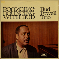 The Bud Powell Trio - ''Bouncing With Bud''