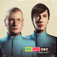 Arling & Cameron - ''We Are A&C''