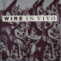 Wire - ''In Vivo''
