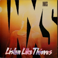 INXS - ''Listen Like Thieves''