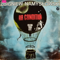 Zbigniew Namysłowski Air Condition - ''Follow Your Kite''