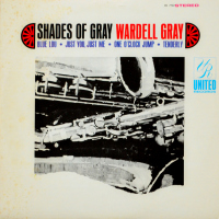 Wardell Gray - ''Shades Of Gray''