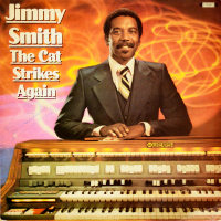 Jimmy Smith - ''The Cat Strikes Again''