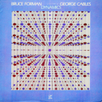 Bruce Forman And George Cables - ''Dynamics''