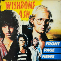 Wishbone Ash - ''Front Page News''