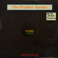 The Prophet Speaks - Double Mix - Limited Edition