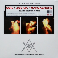 Coil + Zos Kia + Marc Almond - ''How To Destroy Angels''