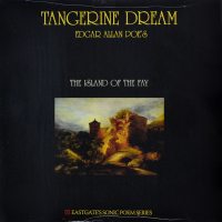 Tangerine Dream - ''Edgar Allan Poe's The Island Of The Fay''