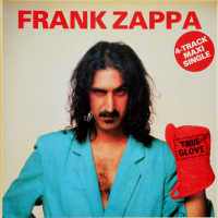 Frank Zappa - ''True Glove''