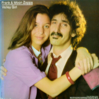Frank Zappa & Moon Zappa - ''Valley Girl''