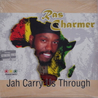 Ras Charmer - ''Jah Carry Us Through''