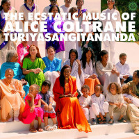 Alice Coltrane - ''The Ecstatic Music Of Alice Coltrane Turiyasangitananda''