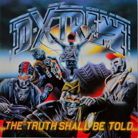 D-Xtreme - ''The Truth Shall Be Told''