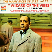Milt Jackson - ''Wizard Of The Vibes''