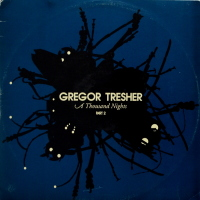 Gregor Tresher - ''A Thousand Nights Part 2''