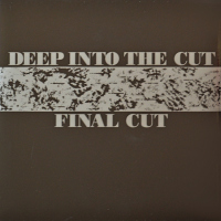 Final Cut - ''Deep Into The Cut''