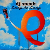 DJ Sneak - Loop De Loop